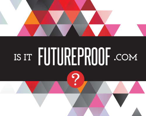 Is it Futureproof?